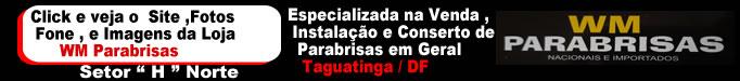 Link_WM_Parabrisas-.fw_ Parabrisas em Brasília / DF