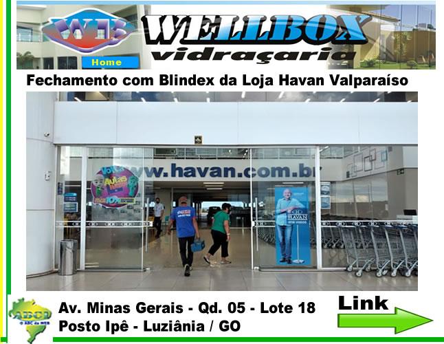 Link_Fechamento_Havan-_OK Well Box Vidraçaria , Fechamento de Lojas